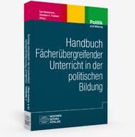 Handbuch Fächerübergreifender Unterricht in der politischen Bildung